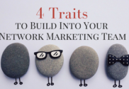 4-traits-to-build-into-your-network-marketing-team